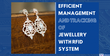 Efficient management and tracking of jewellery with RFID system