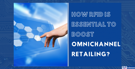 How RFID is essential to boost omnichannel retailing