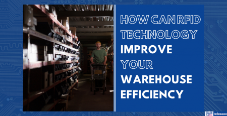 How can RFID technology Improve your warehouse efficiency