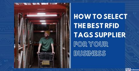 How to select the best RFID tags supplier for your business
