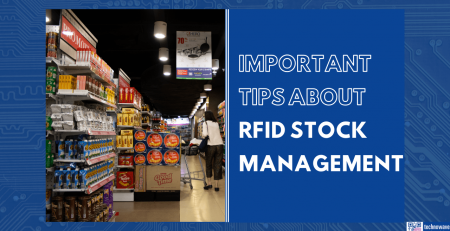 Important tips about RFID stock management