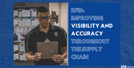 Improving visibility and accuracy throughout the Supply Chain with RFID technology