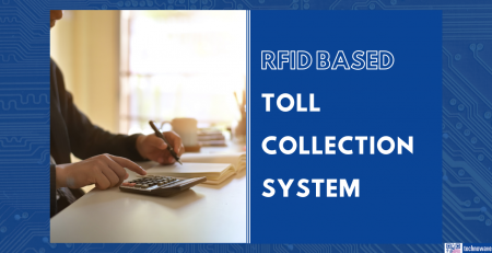 RFID based toll collection system