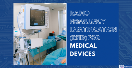 Radio Frequency Identification (RFID) for Medical Devices