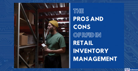 The Pros and Cons of RFID in Retail Inventory Management